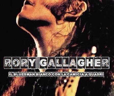 """""""Rory Gallagher – Il Bluesman Bianco Con La Camicia A Quadri"""" – Fabio Rossi (ed. Chinaski, 2017) : un libro necessario per uno degli eletti"""