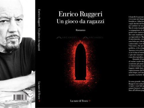 """""""Un Gioco da Ragazzi"""" – Enrico Ruggeri (ed. La Nave di Teseo, 2020)"""