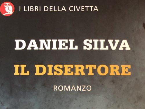 """""""Il Disertore"""" (The Defector, 2009)  – Daniel Silva (ed. Giano, 2011)"""