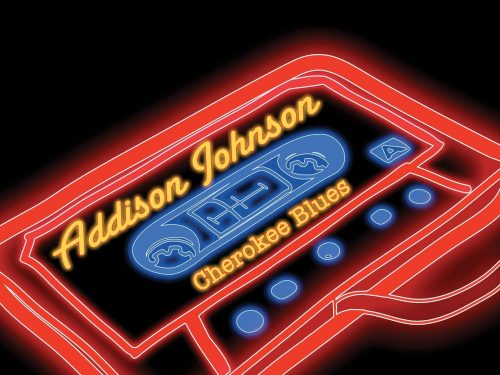 """Cherokee Blues"" – Addison Johnson (2019) [english]"