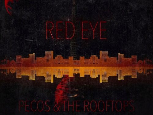 """Red Eye"" – Pecos & The Rooftops (2020)"