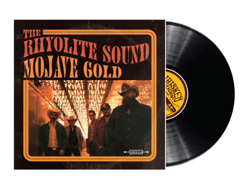 """Mojave Gold"" – The Rhyolite Sound (2019)"