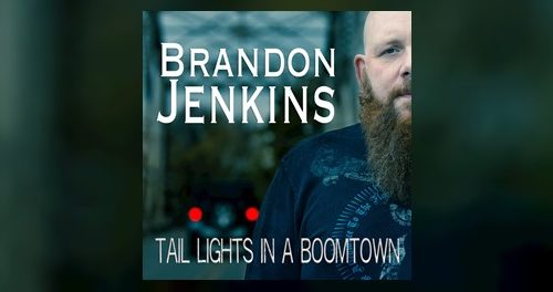 """""""Tail Lights In A Boomtown"""" – Brandon Jenkins (2018) [english]"""