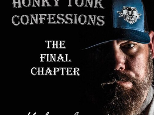 """""""Honky Tonk Confessions : The Final Chapter"""" – Mickey Lamantia (2021) [english]"""