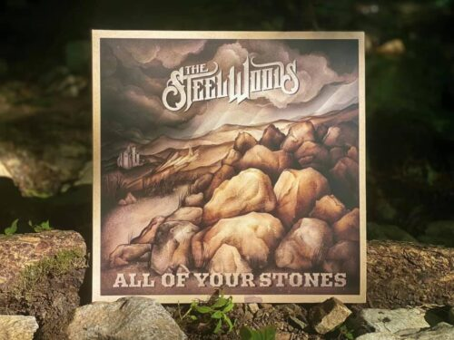 """""""All Of Your Stones"""" – The Steel Woods (2021) [english]"""