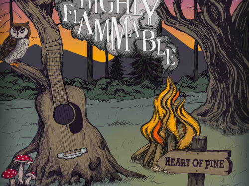"""""""Highly Flammable"""" – Heart Of Pine (2019) [english]"""