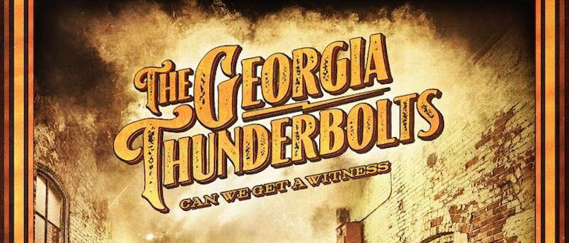 """""""Can We Get A Witness"""" – The Georgia Thunderbolts (2021) [english]"""